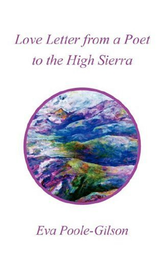 Love Letter from a Poet to the High Sierra