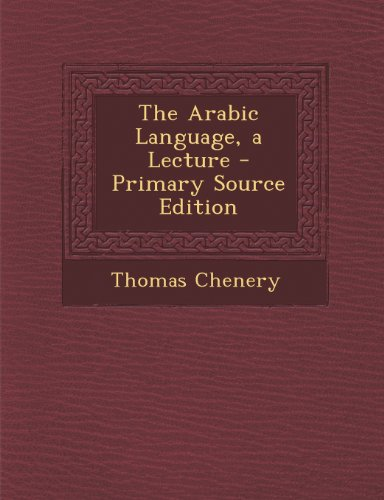 The Arabic Language, a Lecture