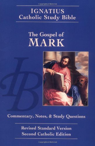 Gospel of Mark: Ignatius Study Bible-RSV (The Ignatius...