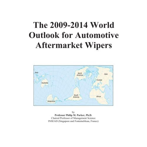 The 2009-2014 World Outlook for Automotive Aftermarket Wipers Icon Group