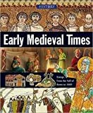 Early Medieval Times (History of the World)