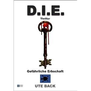 D.I.E: Gefährliche Erbschaft