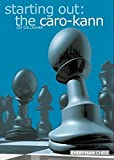 img - for Starting Out: The Caro-Kann (Starting Out - Everyman Chess) book / textbook / text book