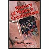 A History of Modern Creationism (0890511020) by Morris, Henry M.
