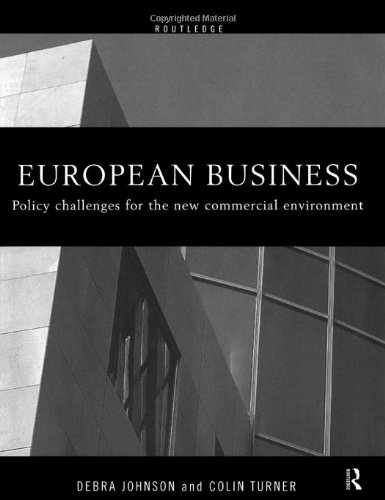 European Business: Policy Challenges for the New Commercial Environment