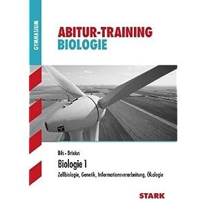 eBook Cover für  Biologie 1 Zellbiologie Genetik Informationsverarbeitung kologie Speziell f xFC r NRW Abitur Training Biologie Grundlagen und Aufgaben mit L xF6 sungen