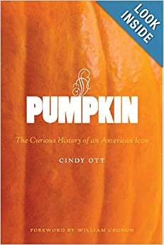 Download Pumpkin: The Curious History of an American Icon (Weyerhaeuser Environmental Books) ebook