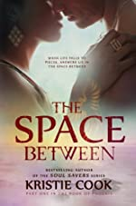 The Space Between (The Book of Phoenix)