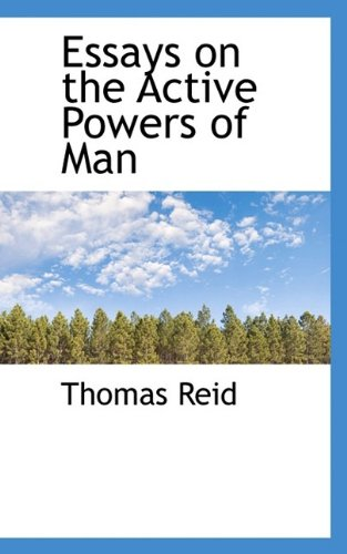 Thomas Reid: Essays on the Active Powers of Man