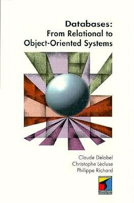 Databases: From Relational to Object-oriented Systems