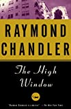 The High Window (Vintage Crime/Black Lizard) Raymond Chandler