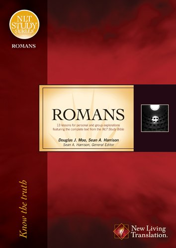 Romans: Know the Truth (NLT Study Series)