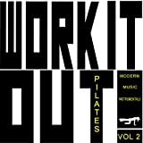 Work It Out! - Pilates - Modern Music Instrumentals, Vol. 2