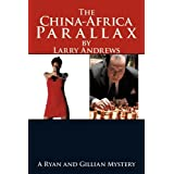 The China-Africa Parallax: A Ryan and Gillian Mystery