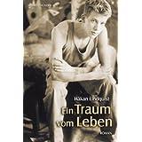 """Ein Traum vom Lebenvon """"H�kan Lindquist"""""""