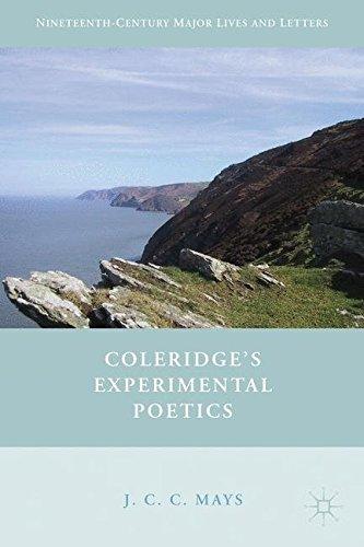 Coleridge's Experimental Poetics (Nineteenth Century Major Lives and Letters)