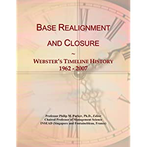 Amazon.com: Base Realignment and Closure: Webster's Timeline ...