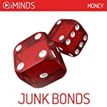 Junk Bonds: Money |  iMinds