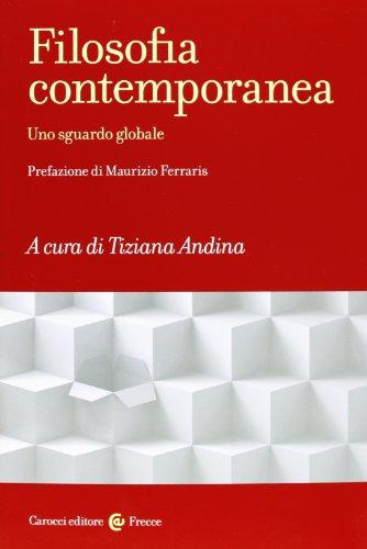 Filosofia contemporanea. Uno sguardo globale