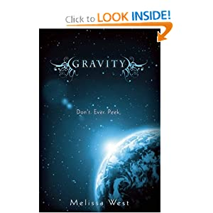 Gravity (The Taking) Melissa West