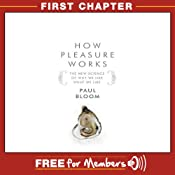 How Pleasure Works: First Chapter | [Paul Bloom]