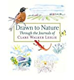 img - for [(Drawn to Nature Through the Journals of Clare Walker Leslie )] [Author: Clare Walker Leslie] [Nov-2005] book / textbook / text book