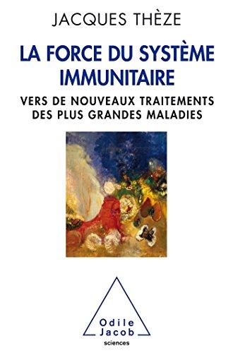 force-du-systeme-immunitaire-vers-de-nouveaux-traitements-des-plus-grandes-maladies