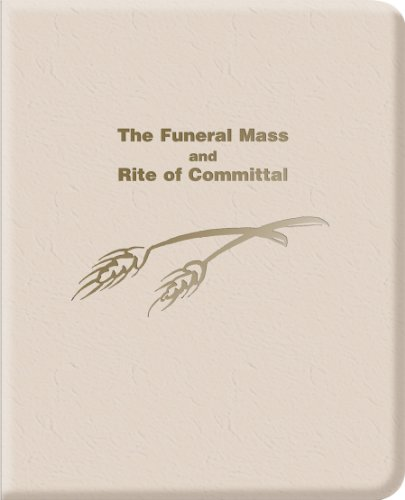 The Funeral Mass and Rite of Committal Complete Set PDF