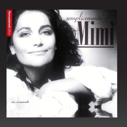 Mia Martini - Semplicemente Mimi (In concerto) - Zortam Music
