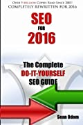 SEO For 2016: The Complete Do-It-Yourself SEO Guide