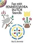Fun with Pennsylvania Dutch Stencils (Dover Little Activity Books) (0486274594) by Kennedy, Paul E.