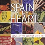 Spain in My Heart: Songs of the Spani...