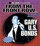 echange, troc Gary U.S. Bonds - From the Front Row Live