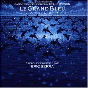 Éric Serra - Le Grand Bleu [2] - Zortam Music
