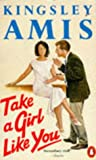 Take A Girl Like You (0140018484) by Kingsley Amis