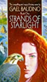 Strands of Starlight (185723264X) by Baudino, Gael