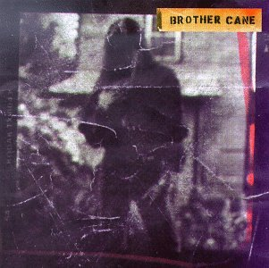 Brother Cane-Brother Cane-CD-FLAC-1993-FORSAKEN Download
