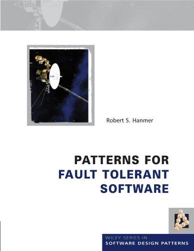 Robert Hanmer - Patterns for Fault Tolerant Software