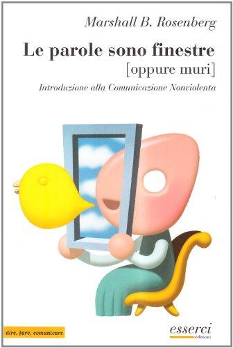 Le parole sono finestre oppure muri Introduzione alla comunicazione nonviolenta PDF