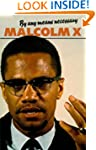 By Any Means Necessary (Malcolm X spe...