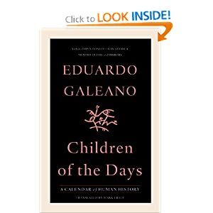 Children of the Days: A Calendar of Human History by Eduardo Galeano