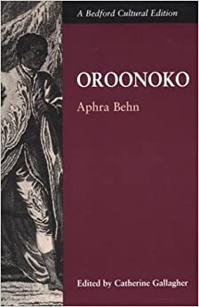 close reading of aphra behns oroonoko Buy the fair jilt & oroonoko by daniel brown project at wwwlostliteraturecom brings together two of aphra behns latest after behns death it is.