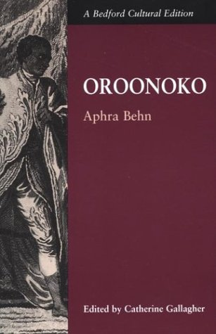 Oroonoko; or, The Royal Slave (Bedford Cultural Editions)
