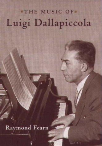 The Music of Luigi Dallapiccola (Eastman Studies in Music) - Libro