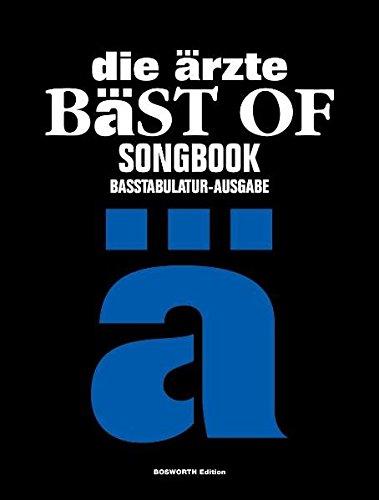die ärzte: Bäst of Songbook. Basstabulatur-Ausgabe