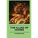 The Illiad Of Homerby Alexander Pope