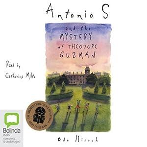 Antonio S and the Mystery of Theodore Guzman Audiobook