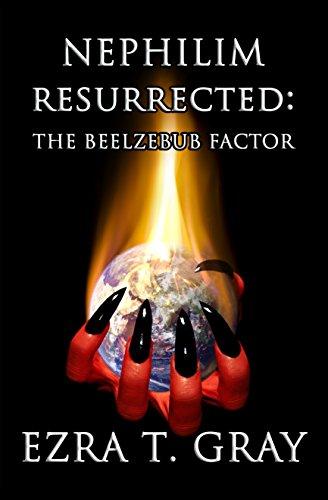The Beelzebub Factor by Ezra T. Gray