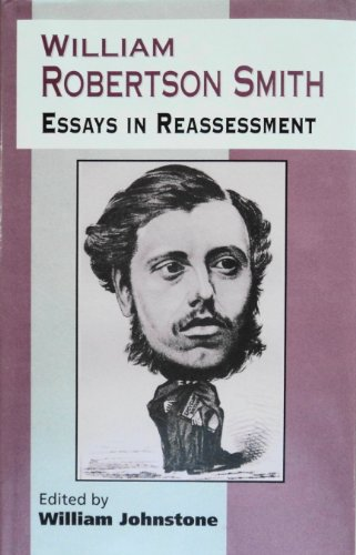 William Robertson Smith: Essays In Reassessment (Jsot Supplement)