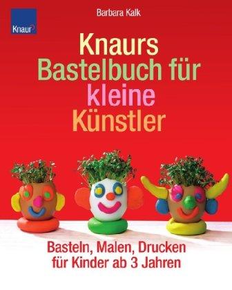 Free Download Knaurs Bastelbuch Fur Kleine Kunstler Basteln